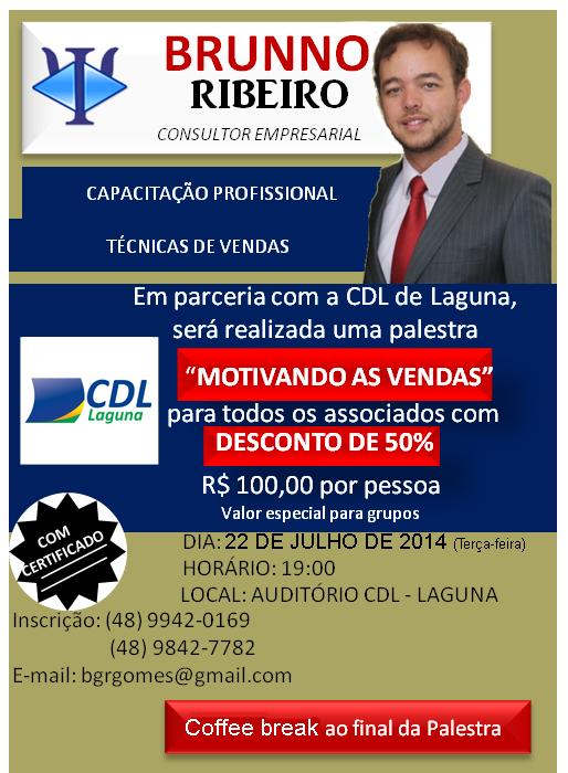 """Treinamento """"Motivando as vendas"""", com Brunno Ribeiro"""