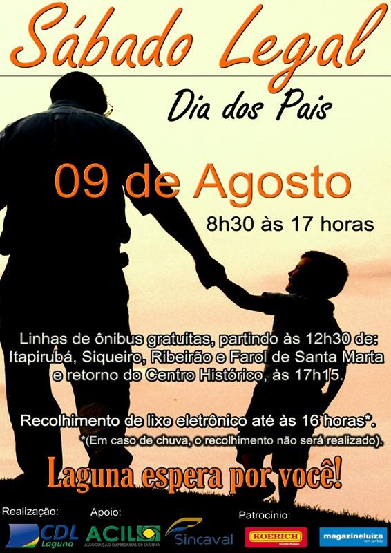 Dia 9 de agosto: Sábado Legal em homenagem aos pais