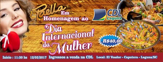 1ª Paella em Homenagem ao Dia Internacional da Mulher – CDL Laguna